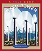 Wind Power (True Books: Environment) by…