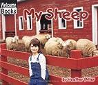 My Sheep (My Farm) by Heather Miller