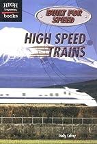 High Speed Trains (High Interest Books:…