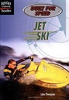 Jet Ski (High Interest Books: Built for…