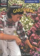 Essential Gardening for Teens (High Interest…