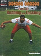 Football: Rushing and Tackling (High…