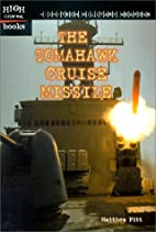 The Tomahawk Cruise Missile (High Interest…