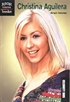 Christina Aguilera (High Interest Books:…