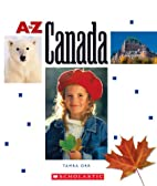 Canada (A to Z) by Tamra B. Orr