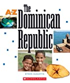 The Dominican Republic (A to Z) by Byron…