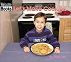 Let's Make Cookies (Welcome Books: In…
