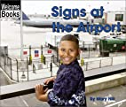 Signs at the Airport (Welcome Books: Signs…