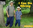 I Can Go Hiking (Welcome Books: Sports) by…
