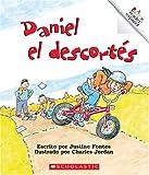 Fontes, Justine: Daniel el Descortes (Rookie Reader Espanol)