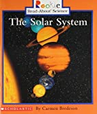 The Solar System (Rookie Read-About Science:…