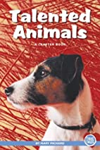Talented Animals (True Tales) by Mary…