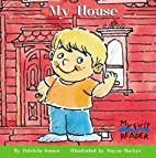 My House by Patricia Jensen