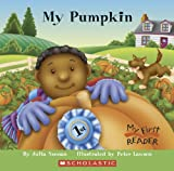 Noonan, Julia: My Pumpkin (My First Reader)