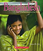 Bangladesh (Enchantment of the World. Second…