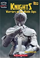 Knights: Warriors of the Middle Ages (High…
