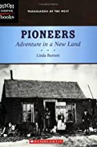 Pioneers: Adventure in a New Land (High…