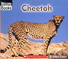 Cheetah (Welcome Books: Animals of the…