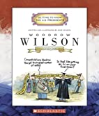 Woodrow Wilson: Twenty-Eighth President…