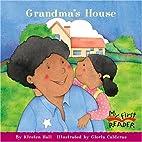 Grandma's House by Kirsten Hall