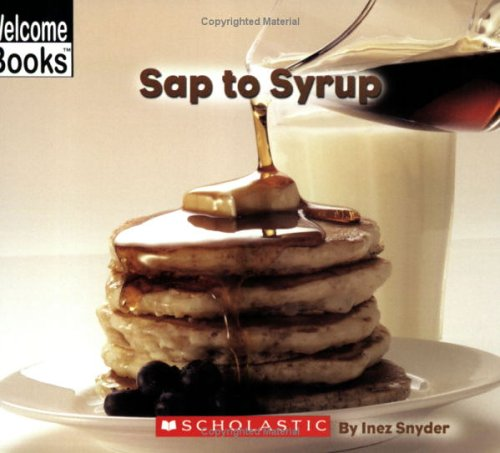 sap-to-syrup-welcome-books-how-things-are-made