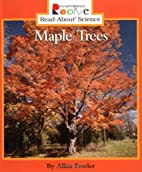 Maple Trees (Rookie Read-About Science) by…