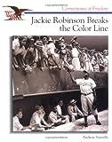 Santella, Andrew: Jackie Robinson Breaks...Line (Cornerstones of Freedom)