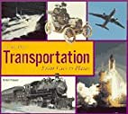 Transportation: From Cars to Planes (You Are…