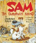 Sam the Garbage Hound by Charnan Simon