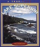 Lake Superior (True Books: Bodies of Water)…