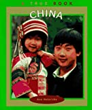Heinrichs, Ann: China (True Books: Countries)