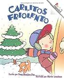 Rau, Dana Meachen: Carlitos Friolento (Rookie Espanol) (Spanish Edition)