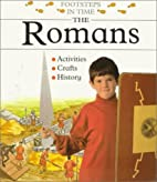 The Romans (Footsteps in Time) by Sally…