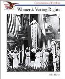 Harvey, Miles: Women's Voting Rights (Cornerstones of Freedom)