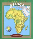 Petersen, David: Africa (True Books: Continents)