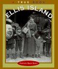 Ellis Island (True Books: American History)…