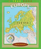 Petersen, David: Europe (True Books: Continents)