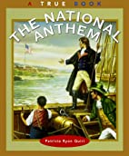The National Anthem (True Books: American…