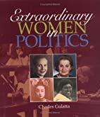 Extraordinary Women in Politics by Charles…
