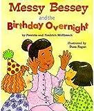 McKissack, Patricia C.: Messy Bessey & the Birthday (Rookie Readers: Level C)