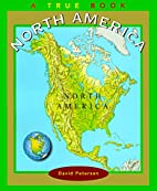 North America (New True Books) by D. V.…