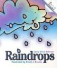 Raindrops (Rookie Readers) by Larry Dane…