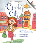 Circle City (Rookie Readers: Level A) by…