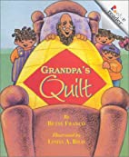 Grandpa's Quilt (Rookie Readers) by Betsy…