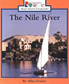 The Nile River by Allan Fowler