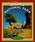 Arches National Park (True Books: National…