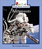 Astronauts (Rookie Read-About Science: Space…