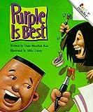 Dana Meachen Rau: Purple Is Best (A Rookie Reader)
