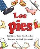 Rau, Dana Meachen: Los Pies (Rookie Espanol) (Spanish Edition)