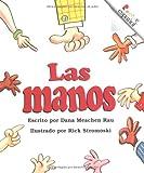 Rau, Dana Meachen: Las Manos (Rookie Espanol) (Spanish Edition)